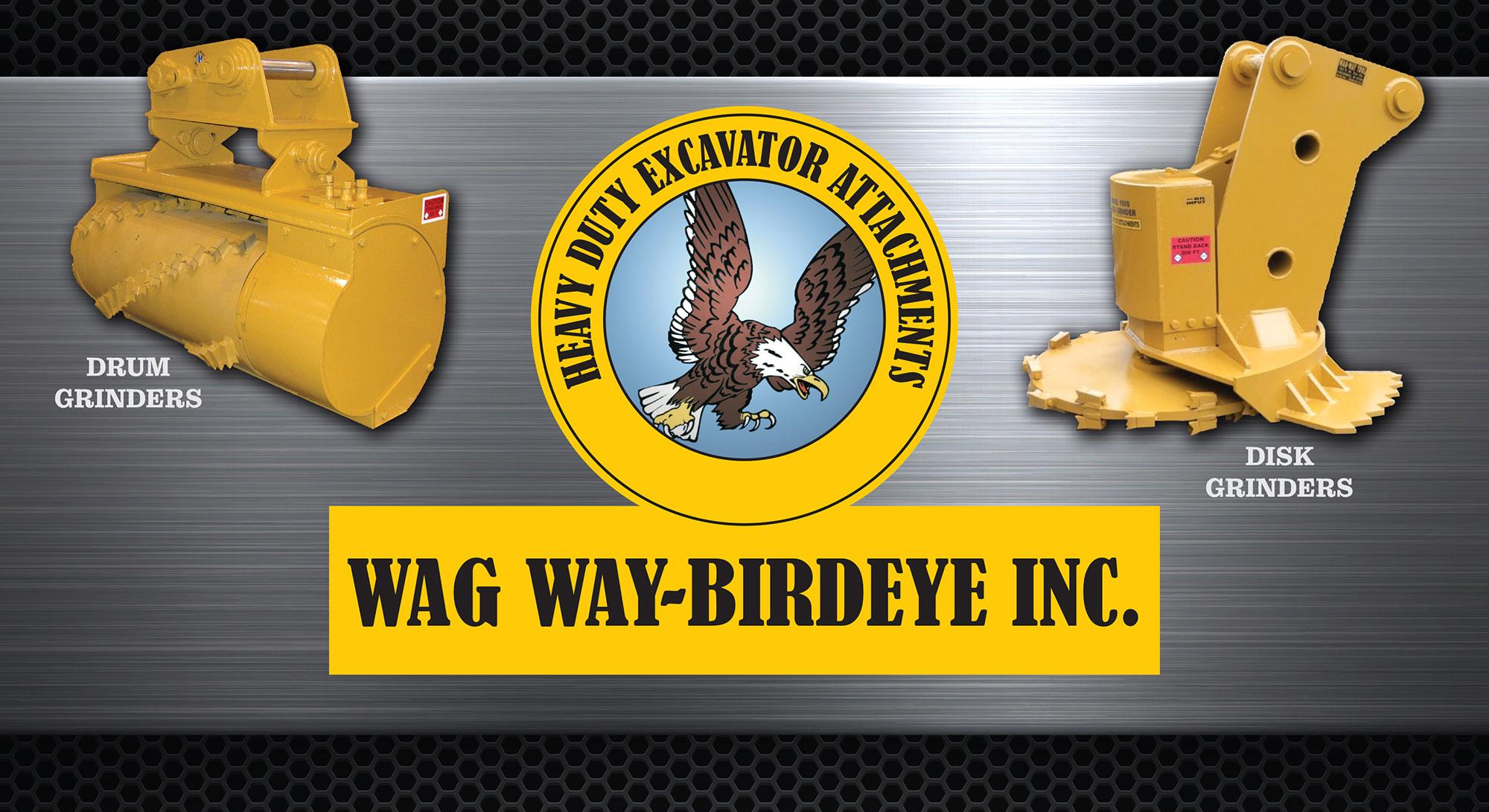 Wag Way-Birdeye Inc. - Heavy Duty Excavator Attachments
